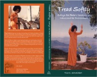 Tread Softly Sathya Sai Baba's Teachings on Nature & the Environment